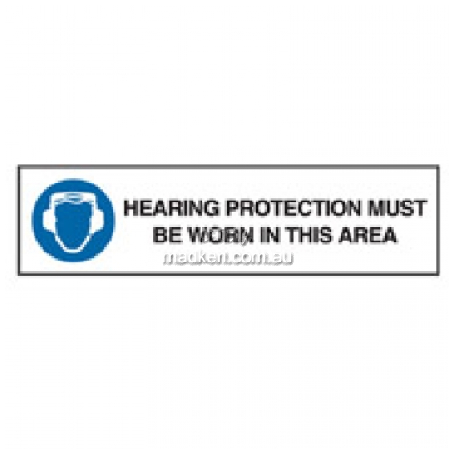 Hearing Protection Must Be Worn Entry Sign