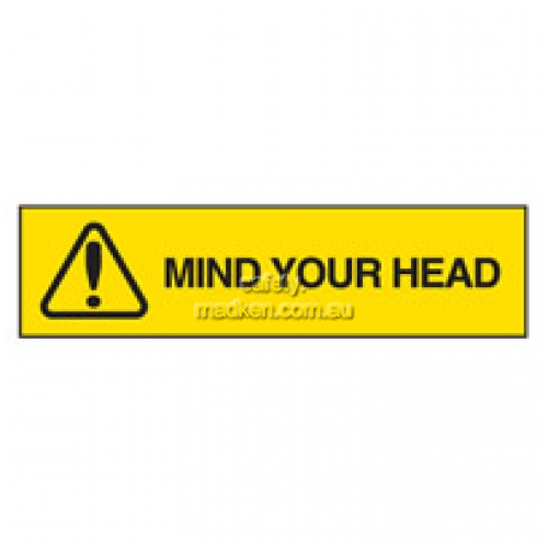 Brady 842853 Mind Your Head Safety Sign