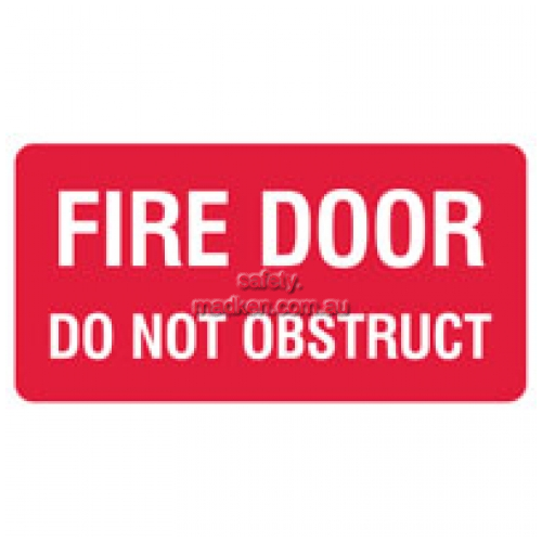 View Fire Door Do Not Obstruct Sign details.