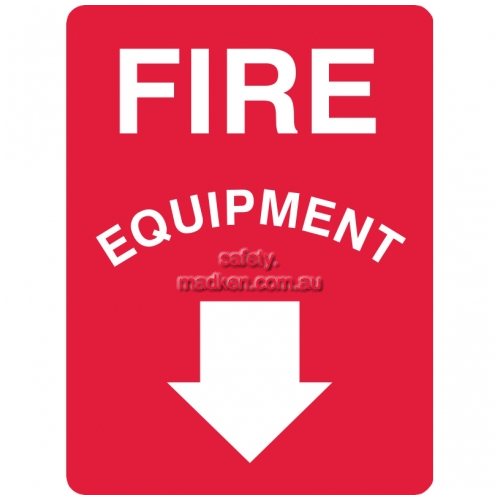 Fire Equipment Sign with Arrow Pointing Below