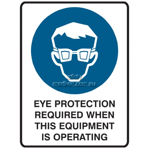 Eye Protection Required When This Equipment Is Operating