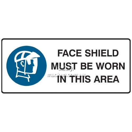 View Face Sheild Must Be Worn In This Area Sign details.