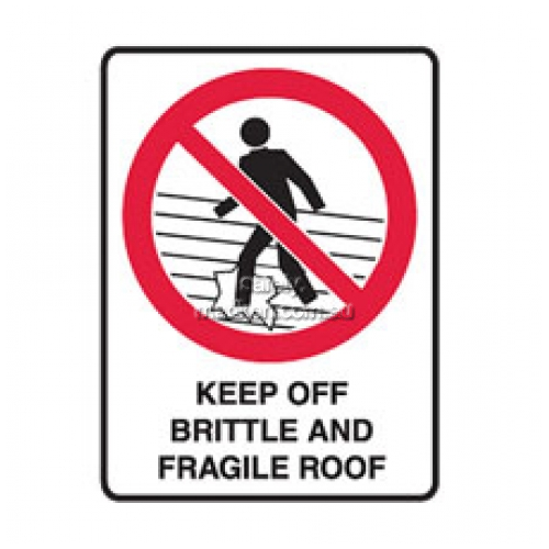 View Brady 832160	Keep Off Brittle and Fragile Roof Prohibition details.