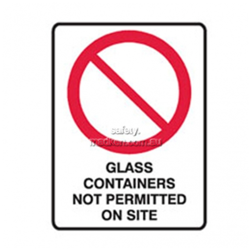 View Brady 840029	Glass Containers are Not Permited On Site details.