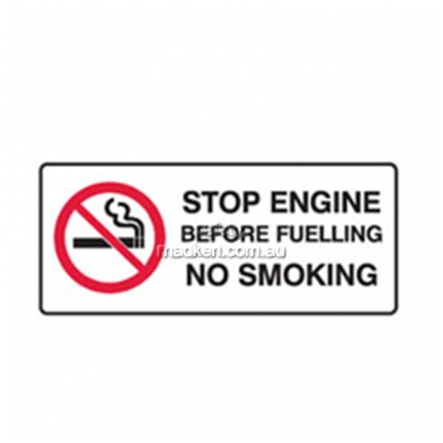 View Stop Engine Before Fueling No Smoking Sign details.